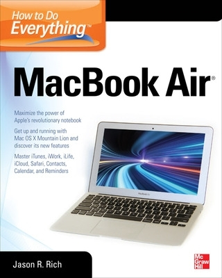 How to Do Everything MacBook Air - Jason R. Rich