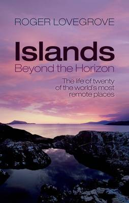 Islands Beyond the Horizon - Roger Lovegrove