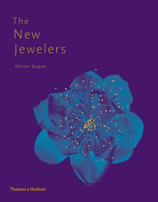 The New Jewelers - Olivier Dupon