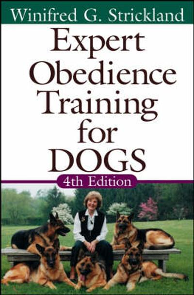Expert Obedience Training for Dogs - Winifred G. Strickland