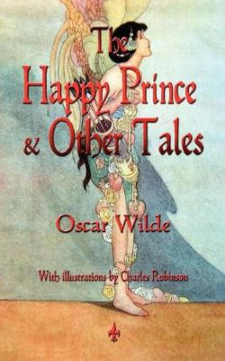 The Happy Prince and Other Tales - Oscar Wilde