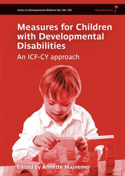 Measures for Children with Developmental Disability - Annette Majnemer
