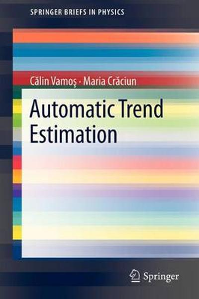 Automatic trend estimation - Calin Vamos