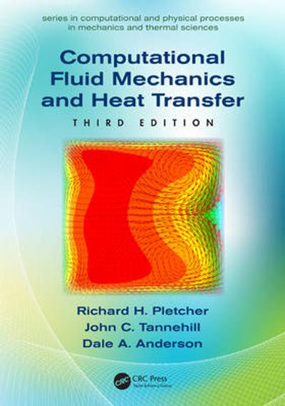 Computational Fluid Mechanics and Heat Transfer - John C. Tannehill