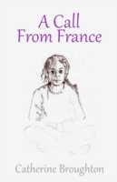 Call from France - Catherine Broughton