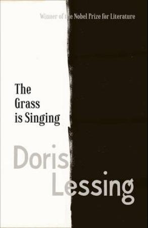 The Grass is Singing - Doris May Lessing