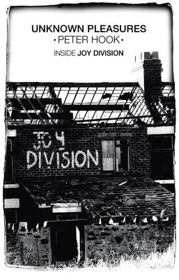 Unknown Pleasures - Peter Hook