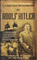 A Concise Biography of Adolf Hitler - Thomas Fuchs