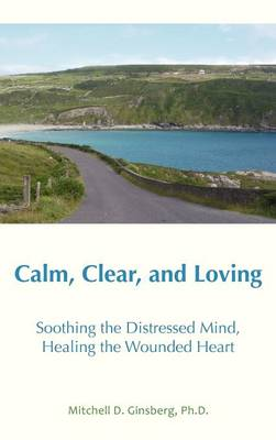 Calm, Clear and Loving - 