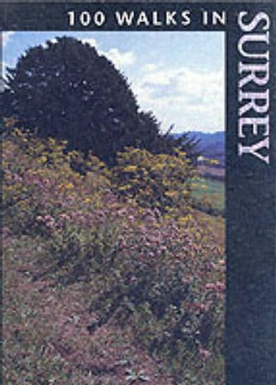 100 Walks in Surrey - Richard Sale