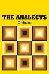 The Analects - Confucius  D. C. Lau