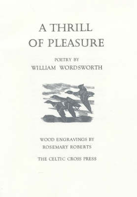 A Thrill of Pleasure - W. Wordsworth Rosemary Roberts Derek Hyatt