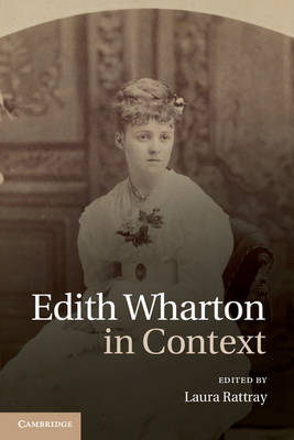 Edith Wharton in Context - Laura Rattray