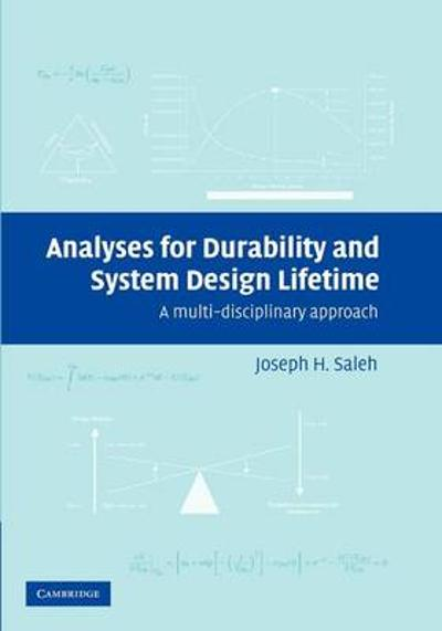 Analyses for Durability and System Design Lifetime - Joseph H. Saleh