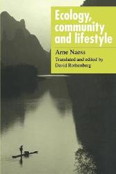 Ecology, Community and Lifestyle - Arne Naess David Rothenberg