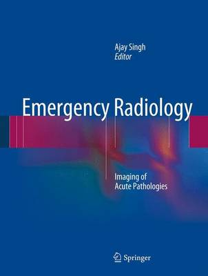 Emergency Radiology - Ajay Singh
