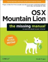 Mac OS X Mountain Lion: The Missing Manual - David Pogue