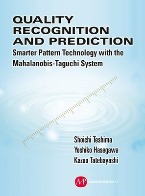 Quality Recognition & Prediction - Teshima, Shoichi