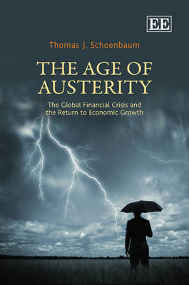 The Age of Austerity - Thomas J. Schoenbaum