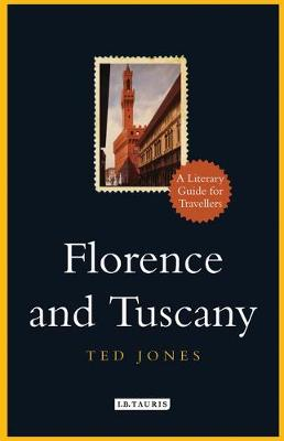 Florence and Tuscany - Ted Jones
