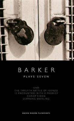 Barker: Plays Seven - Howard Barker