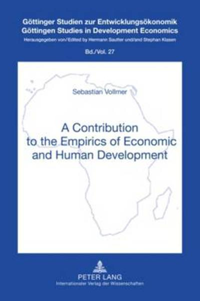 A Contribution to the Empirics of Economic and Human Development - Sebastian Vollmer