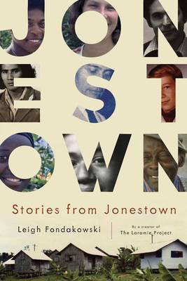 Stories from Jonestown - Fondakowski, Leigh