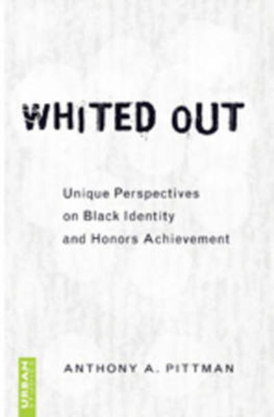 Whited Out - Anthony A. Pittman