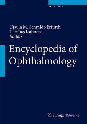 Encyclopedia of Ophthalmology - Ursula M. Schmidt-Erfurth
