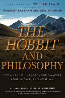 The Hobbit and Philosophy - Gregory Bassham