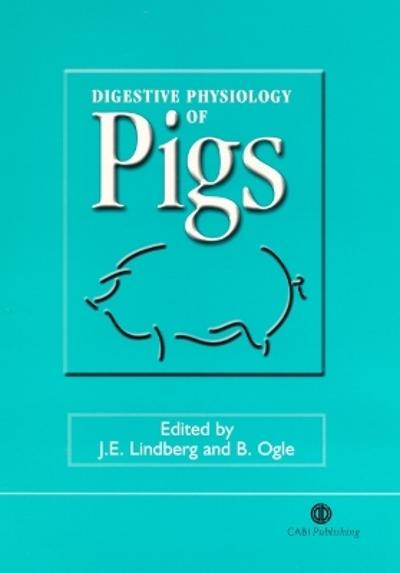 Digestive Physiology of Pigs - Jan Lindberg