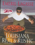 Louisiana Real and Rustic - Emeril Lagasse