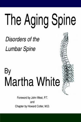 The Aging Spine - Martha White