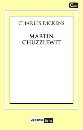 Martin Chuzzlewit PDF ePub