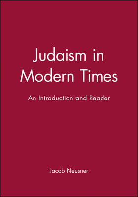 Judaism in Modern Times - Jacob Neusner