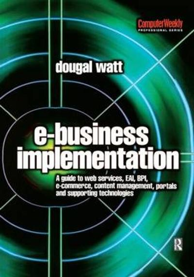 E-business Implementation: - Dougal Watt
