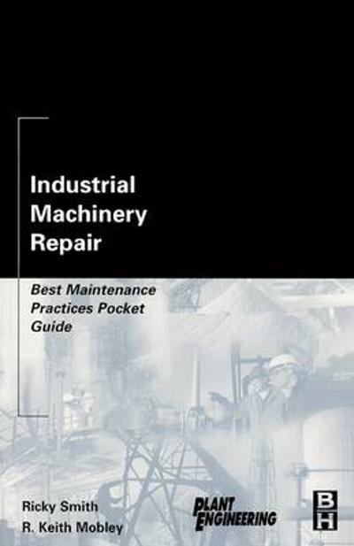 Industrial Machinery Repair - Ricky Smith