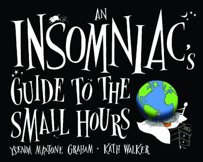 An Insomniac's Guide to the Small Hours - Ysenda Maxtone-Graham