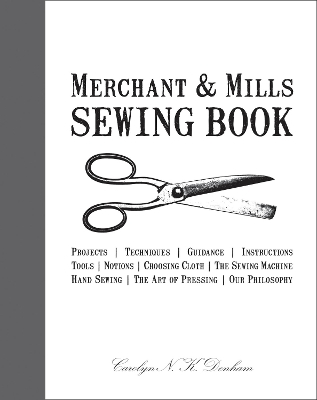 Merchant & Mills Sewing Book - Denham, Carolyn