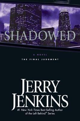 Shadowed - Jerry B Jenkins