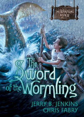 Sword of the Wormling - Jerry B Jenkins