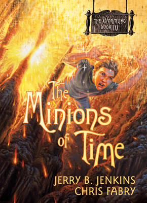 The Minions of Time - Jerry B Jenkins