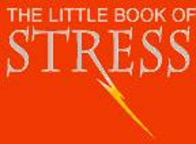 The Little Book Of Stress - Rohan Candappa