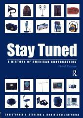Stay Tuned - Christopher H. Sterling John Michael Kittross