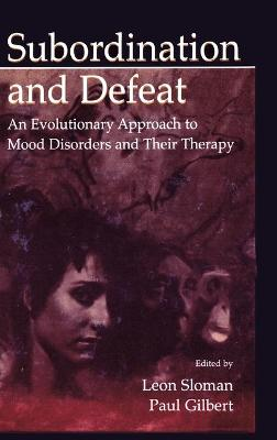 Subordination and Defeat - Leon Sloman
