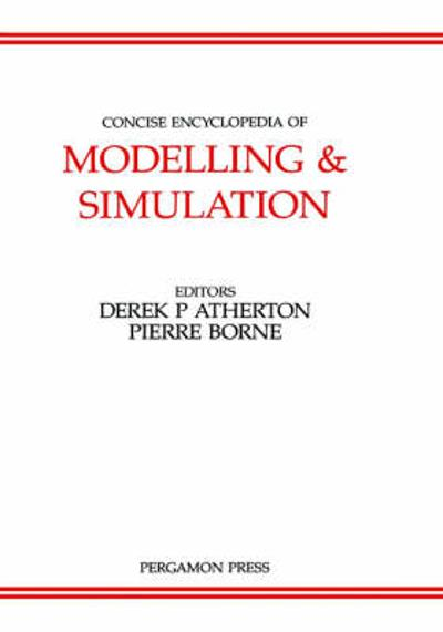 Concise Encyclopedia of Modelling and Simulation - D. P. Atherton