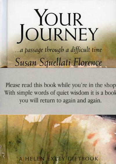 Your Journey - Susan Squellati Florence