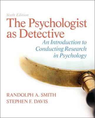 The Psychologist as Detective - Randolph A. Smith