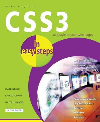 CSS3 in Easy Steps - Mike McGrath