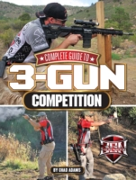 Complete Guide to 3-Gun Competition - 